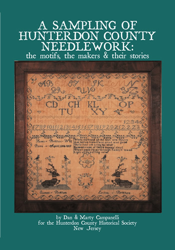 Sampling of Hunterdon County Needlework: the motifs, the makers & their stories, A