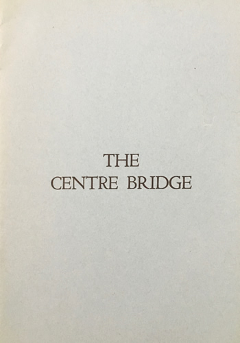 Centre Bridge, The