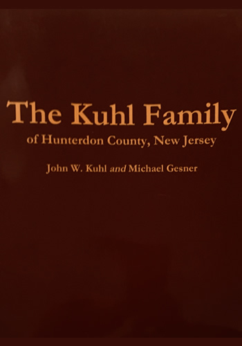 Kuhl Family of Hunterdon County, New Jersey, The